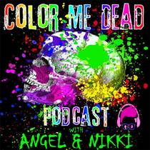 Picture of a podcast: Color Me Dead Podcast
