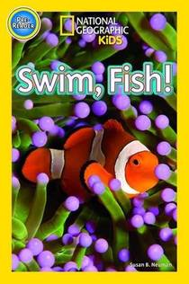 Picture of a book: Swim Fish! (National Geographic Kids Readers Pre-reader)
