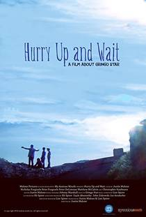 Picture of a movie: Hurry Up and Wait