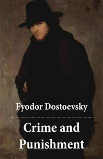 Picture of a book: Crime And Punishment (the Unabridged Garnett Translation)