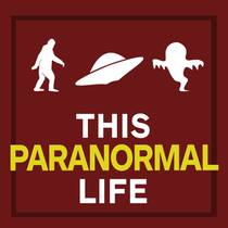 Picture of a podcast: This Paranormal Life