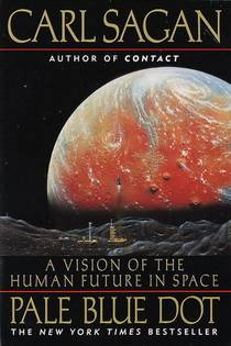 Picture of a book: Pale Blue Dot: A Vision Of The Human Future In Space