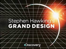 Picture of a TV show: Stephen Hawking's Grand Design