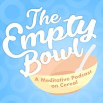 Picture of a podcast: The Empty Bowl
