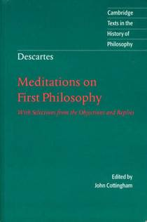 Picture of a book: Meditations On First Philosophy: With Selections From The Objections And Replies (cambridge Texts In The History Of Philosophy)