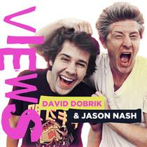 Picture of a podcast: Views With David Dobrik And Jason Nash