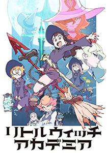 Picture of a TV show: Little Witch Academia