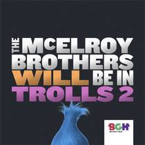 Picture of a podcast: The Mcelroy Brothers Will Be In Trolls World Tour