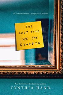 Picture of a book: The Last Time We Say Goodbye