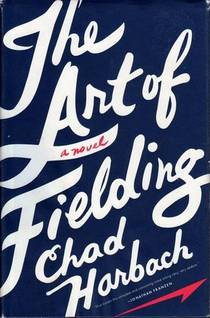 Picture of a book: The Art Of Fielding