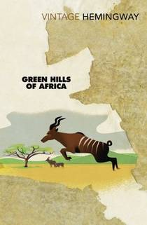 Picture of a book: Green Hills Of Africa