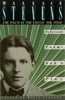 Picture of a book: The Palm at the End of the Mind: Selected Poems and a Play