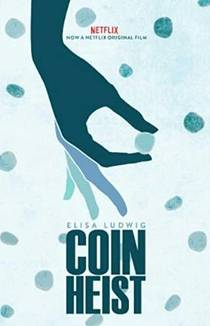 Picture of a movie: Coin Heist