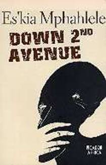 Picture of a book: Down Second Avenue: Growing Up in a South African Ghetto