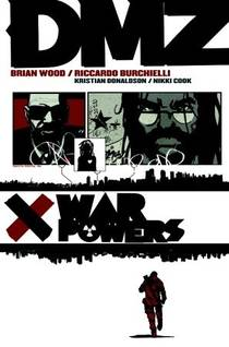 Picture of a book: DMZ, Vol. 7: War Powers