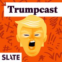 Picture of a podcast: Trumpcast