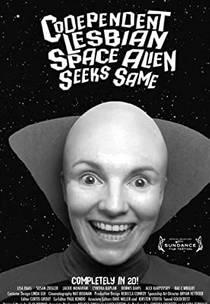 Picture of a movie: Codependent Lesbian Space Alien Seeks Same