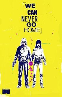 Picture of a book: We Can Never Go Home Volume 1