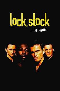 Picture of a TV show: Lock, Stock...