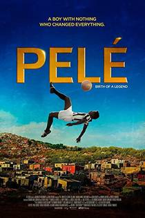 Picture of a movie: Pelé: Birth Of A Legend