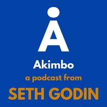 Picture of a podcast: Akimbo: A Podcast From Seth Godin
