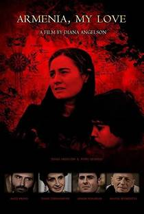 Picture of a movie: Armenia, My Love...