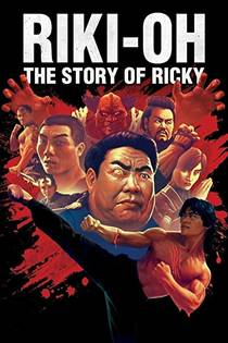 Picture of a movie: Riki-Oh: The Story Of Ricky