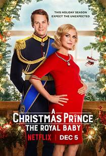 Picture of a movie: A Christmas Prince: The Royal Baby