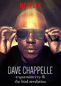 Picture of a TV show: Dave Chappelle: Equanimity