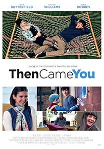 Picture of a movie: Then Came You