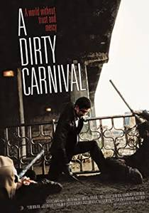 Picture of a movie: A Dirty Carnival