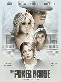 Picture of a movie: The Poker House