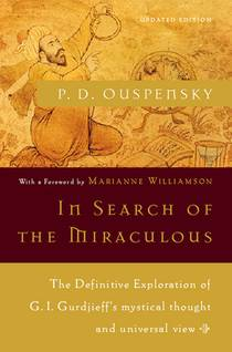 Picture of a book: In Search Of The Miraculous: Fragments Of An Unknown Teaching