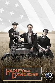 Picture of a TV show: Harley And The Davidsons