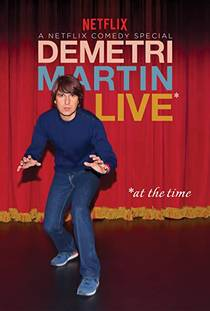 Picture of a TV show: Demetri Martin: Live (at The Time)