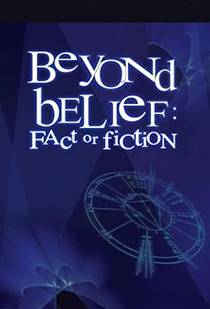 Picture of a TV show: Beyond Belief: Fact Or Fiction