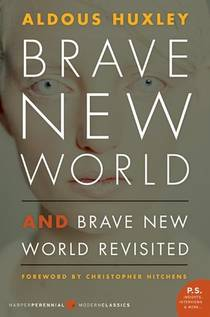 Picture of a book: Brave New World / Brave New World Revisited