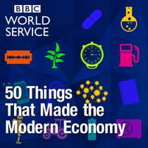Picture of a podcast: 50 Things That Made The Modern Economy