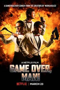 Picture of a movie: Game Over, Man!