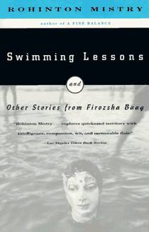 Picture of a book: Swimming Lessons And Other Stories From Firozsha Baag