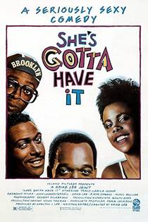Picture of a movie: She's Gotta Have It