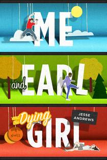 Picture of a book: Me And Earl And The Dying Girl