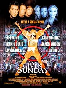 Picture of a movie: Any Given Sunday