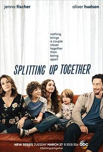 Picture of a TV show: Splitting Up Together