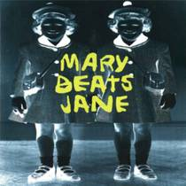 Picture of a band or musician: Mary Beats Jane
