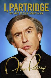 Picture of a book: I, Partridge: We Need To Talk About Alan