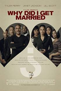 Picture of a movie: Why Did I Get Married?