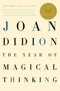 Picture of a book: The Year Of Magical Thinking