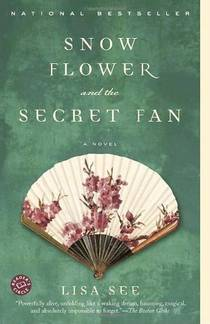 Picture of a book: Snow Flower And The Secret Fan