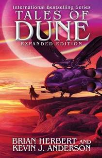 Picture of a book: Tales Of Dune: Expanded Edition